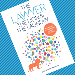 The Lawyer, the Lion, & the Laundry book