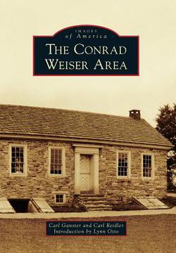 The Conrad Weiser Area by Carl Ganster - Book