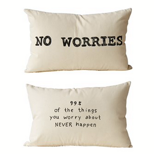 """No Worries"" Cotton Printed 2 Sided Pillow 24""L x 16""H"