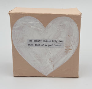 Pink with White Heart Wooden Sign - No Beauty Shines Brighter