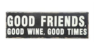 Good Friends, Good Wine - Block Decor