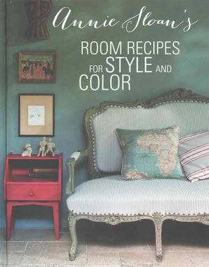 Room Recipes for Style and Color by Annie Sloan - Hardcover Book