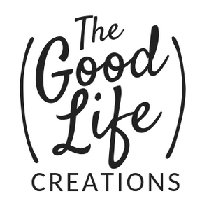 The Good Life Creations