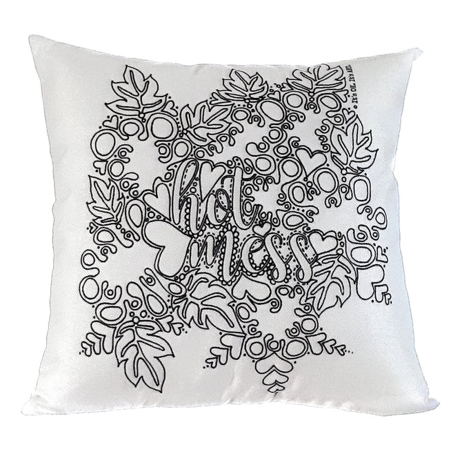 Pillow Art | Hot Mess | The Good Life Creations