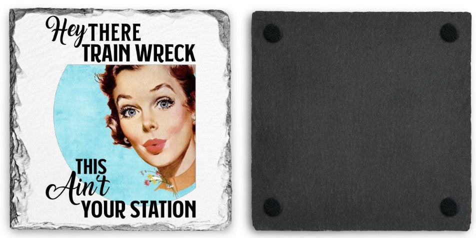 Coaster | Hey There Train Wreck | Slate | Retro | The Good Life Creations