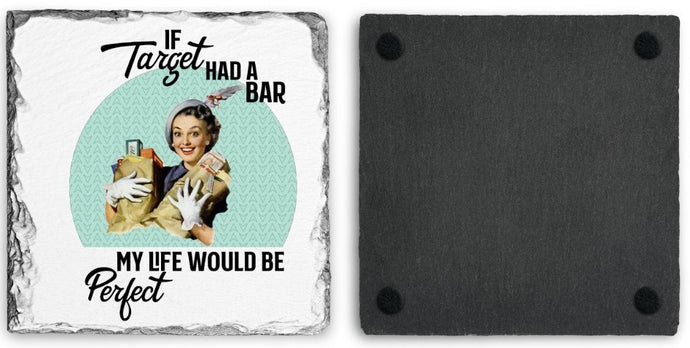 Coaster | If Target had a Bar | Slate | Retro | The Good Life Creations