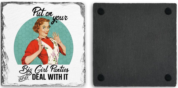 Coaster | Put on your Big Girl Panties | Slate | Retro | The Good Life Creations
