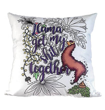 Load image into Gallery viewer, Pillow Art | Llama get my shit together | The Good Life Creations