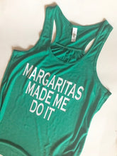 Load image into Gallery viewer, Margaritas Made Me Do It! | Tank | The Good Life Creations