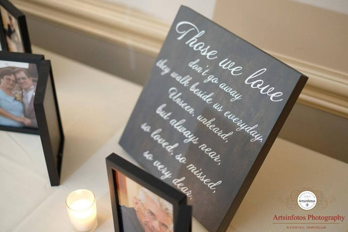 Those We Love | Wood Sign | Rememberance | The Good Life Creations
