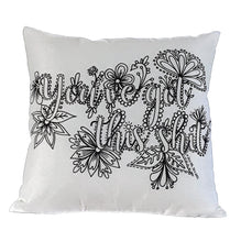 Load image into Gallery viewer, Pillow Art | You've Got This Shit | The Good Life Creations