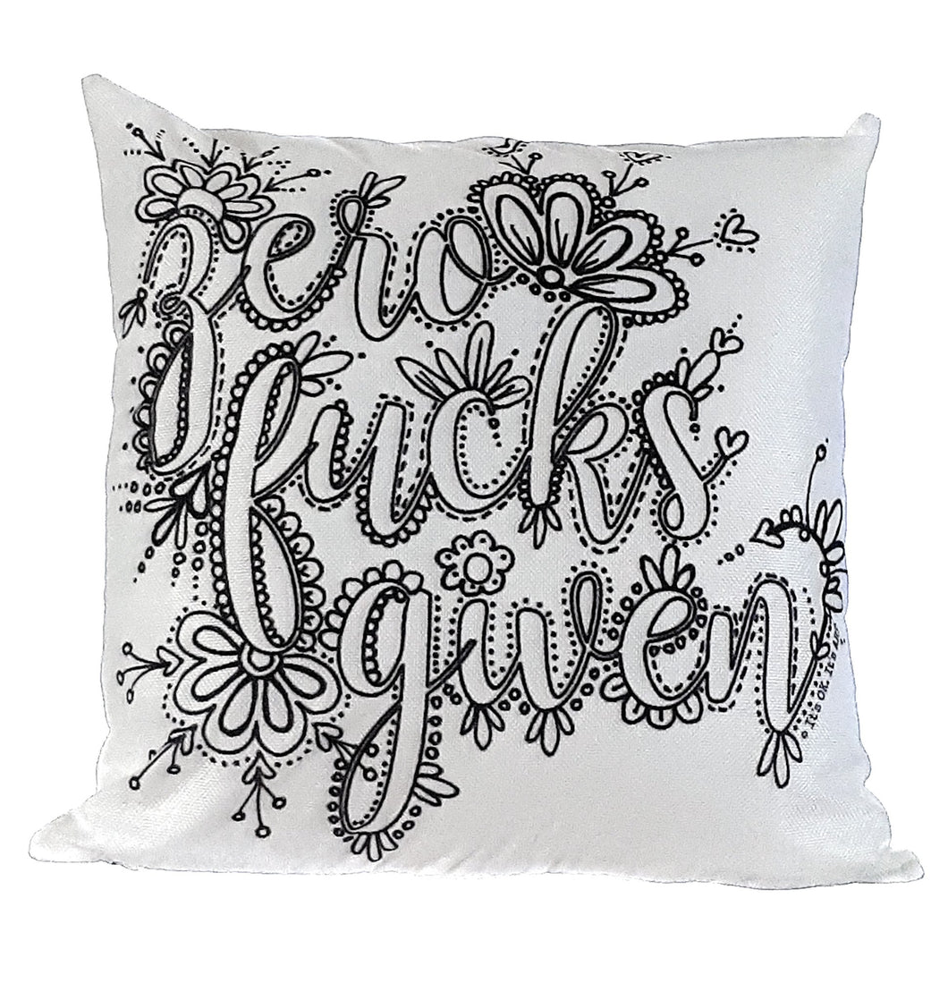 Pillow Art | Zero Fucks Given | The Good Life Creations