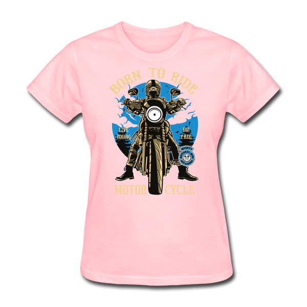Born to Ride Women's T-Shirt - Biker Apparel and Gears for harley & caferacer riders