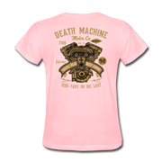 Death Machine Women's T-Shirt - Biker Apparel and Gears for harley & caferacer riders