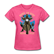 Born to Ride Women's T-Shirt - Biker Apparel for harley & caferacer riders