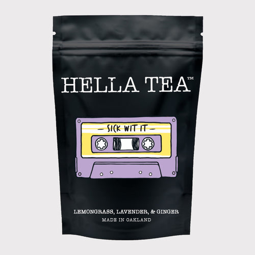 Sick Wit It - Hella Tea