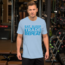 Load image into Gallery viewer, Eat, Sleep, Trade (Blue) - Short-Sleeve T-Shirt