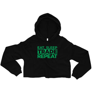 Eat, Sleep, Trade (Green) - Crop Hoodie