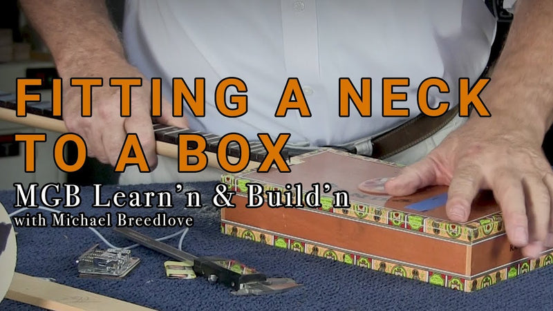 Video: Fitting A Neck To A Box | Learn'n & Build'n with Michael Breedlove