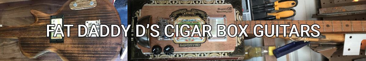 Fat Daddy D's Cigar Box Guitars | MGB Featured Builder