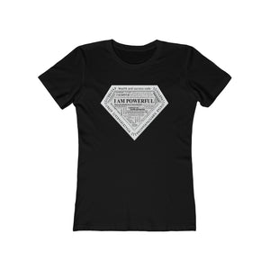 I am Powerful Women's The Boyfriend Tee