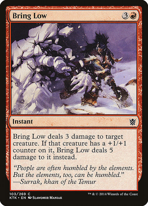 Bring Low [Khans of Tarkir]
