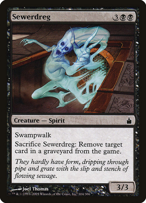 Sewerdreg [Ravnica: City of Guilds] | Guf