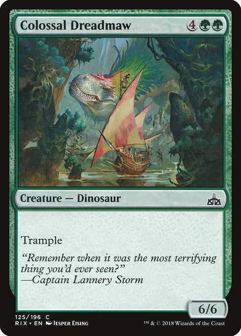 Colossal Dreadmaw [Rivals of Ixalan]