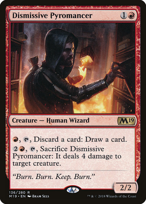 Dismissive Pyromancer [Core Set 2019] | Guf