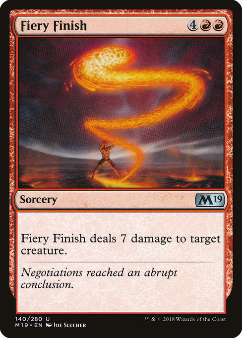 Fiery Finish [Core Set 2019]