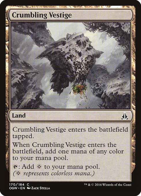 Crumbling Vestige [Oath of the Gatewatch]