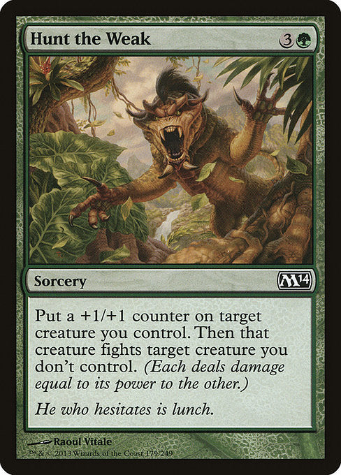 Hunt the Weak [Magic 2014] | Guf