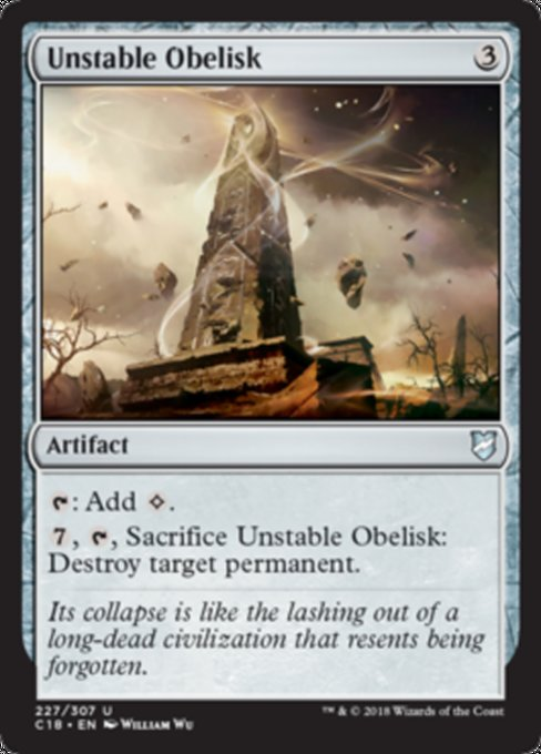 Unstable Obelisk [Commander 2018]