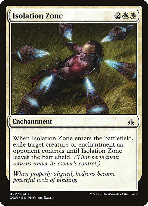 Isolation Zone [Oath of the Gatewatch] | Guf