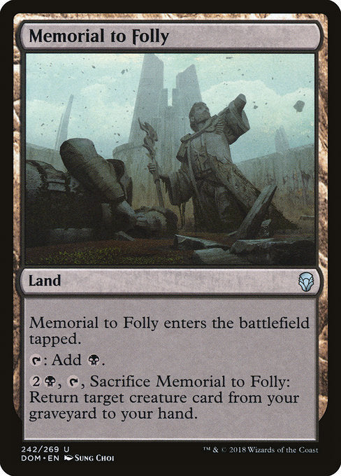Memorial to Folly [Dominaria]