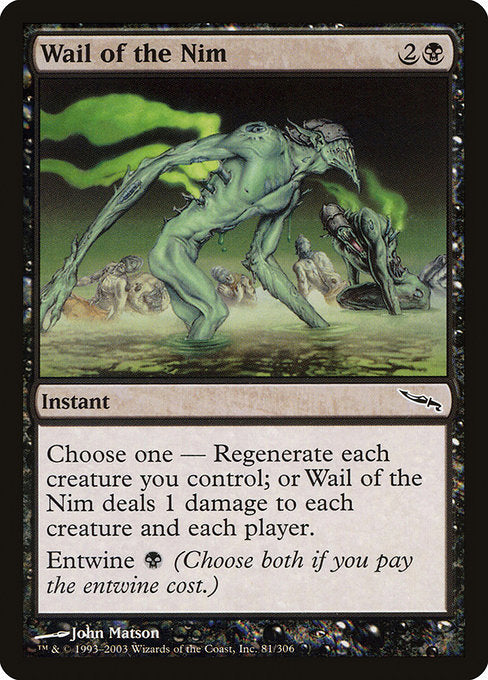 Wail of the Nim [Mirrodin] | Guf