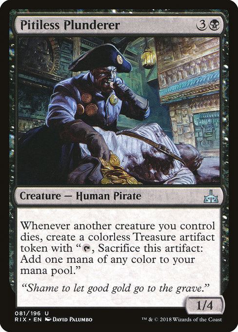 Pitiless Plunderer [Rivals of Ixalan]