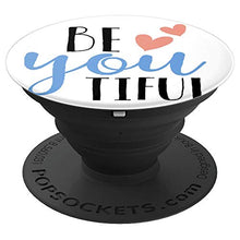 Load image into Gallery viewer, Amazon.com: Be You Tiful - PopSockets Grip and Stand for Phones and Tablets: Cell Phones & Accessories - NJExpat