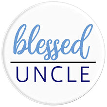 Load image into Gallery viewer, Amazon.com: Blessed Uncle - PopSockets Grip and Stand for Phones and Tablets: Cell Phones & Accessories - NJExpat