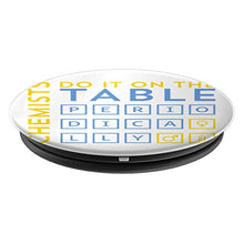 Load image into Gallery viewer, Amazon.com: Chemists Do It On The Table Periodically - PopSockets Grip and Stand for Phones and Tablets: Cell Phones & Accessories - NJExpat