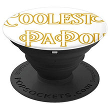 Load image into Gallery viewer, Amazon.com: Coolest Papou - PopSockets Grip and Stand for Phones and Tablets: Cell Phones & Accessories - NJExpat