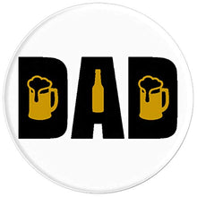 Load image into Gallery viewer, Amazon.com: Dad Needs A Beer! Mug/Stein or Bottle Will Do. - PopSockets Grip and Stand for Phones and Tablets: Cell Phones & Accessories - NJExpat