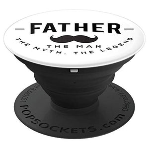 Amazon.com: Father, The Man The Myth The Legend! - PopSockets Grip and Stand for Phones and Tablets: Cell Phones & Accessories - NJExpat