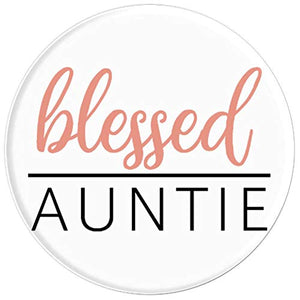 Amazon.com: Blessed Auntie - PopSockets Grip and Stand for Phones and Tablets: Cell Phones & Accessories - NJExpat