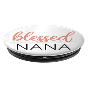 Amazon.com: Blessed Nana - PopSockets Grip and Stand for Phones and Tablets: Cell Phones & Accessories - NJExpat