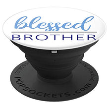 Load image into Gallery viewer, Amazon.com: Blessed Brother - PopSockets Grip and Stand for Phones and Tablets: Cell Phones & Accessories - NJExpat