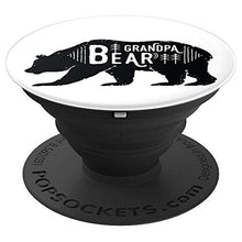Load image into Gallery viewer, Amazon.com: Bear Series - Grandpa - PopSockets Grip and Stand for Phones and Tablets: Cell Phones & Accessories - NJExpat