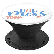Load image into Gallery viewer, Amazon.com: Hot Mess For Moms, Students, Girls, Ladies or anyone - PopSockets Grip and Stand for Phones and Tablets: Cell Phones & Accessories - NJExpat