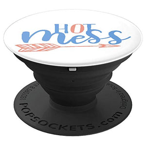 Amazon.com: Hot Mess For Moms, Students, Girls, Ladies or anyone - PopSockets Grip and Stand for Phones and Tablets: Cell Phones & Accessories - NJExpat
