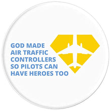 Load image into Gallery viewer, Amazon.com: God Made Air Traffic Controllers So Pilots Can Have Heroes - PopSockets Grip and Stand for Phones and Tablets: Cell Phones & Accessories - NJExpat